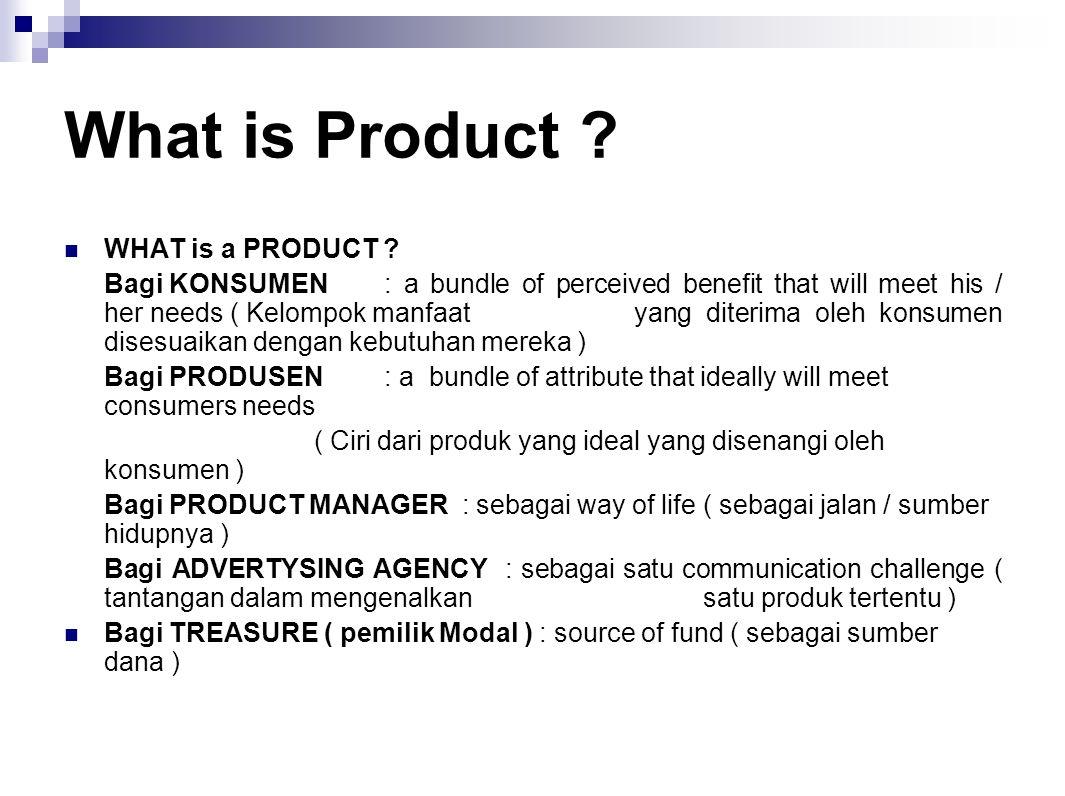 Product Strategies Diversification through new product ~ HORIZONTAL: terjadi bila product baru ditambahkan, yg mempunyai hubungan yg dekat dgn product-product lama dan tingkatan yang sama ~ VERTICAL: terjadi dalam product line, perusahaan memprodusir produk-produk yang sebelumnya dibeli ~ CONGLOMERATE: semata-mata untuk meningkatkan ROI, tak ada hubungan dengan produk lama * PRODUCT ELIMINATION Strategi menyisihkan / menghapuskan salah satu type product yang ada Kriteria product-product yang lemah : a.
