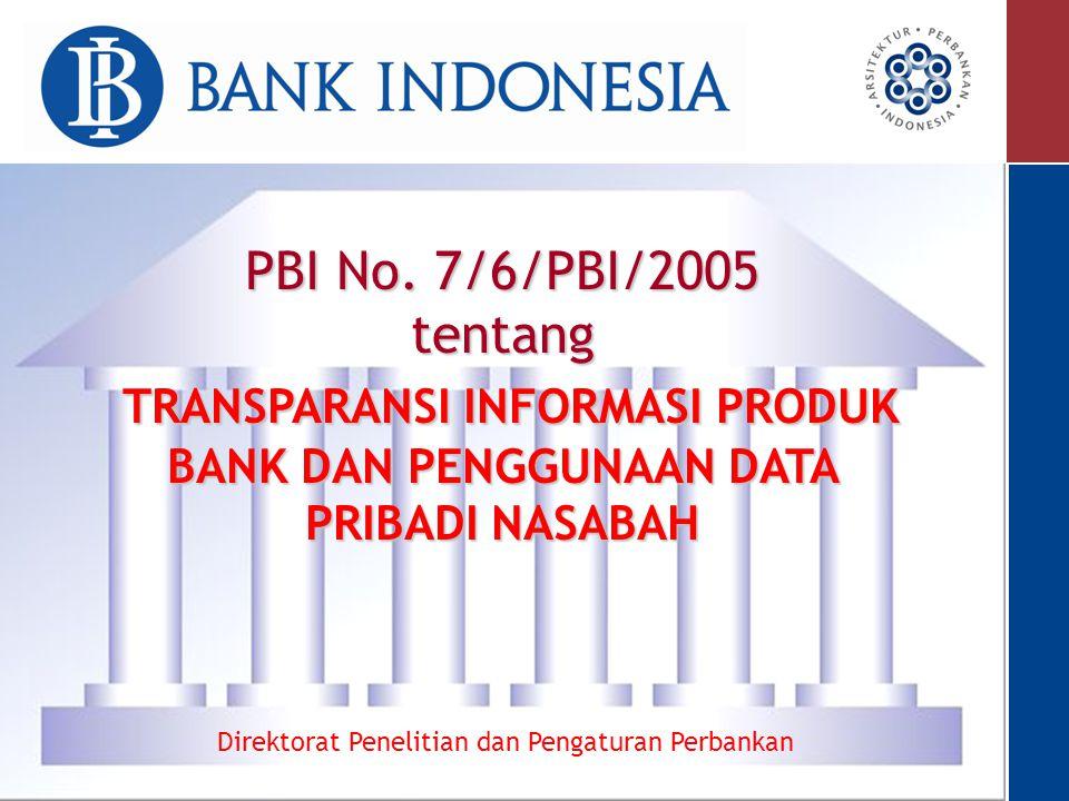 2 Latar Belakang Informasi karakteristik produk yang disediakan bank belum menjelaskan secara berimbang manfaat, risiko, dan biaya yang melekat pada suatu produk.