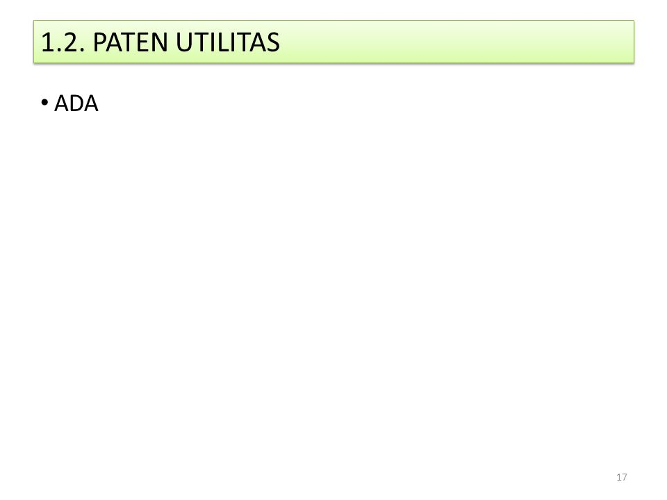 1.2. PATEN UTILITAS ADA 17
