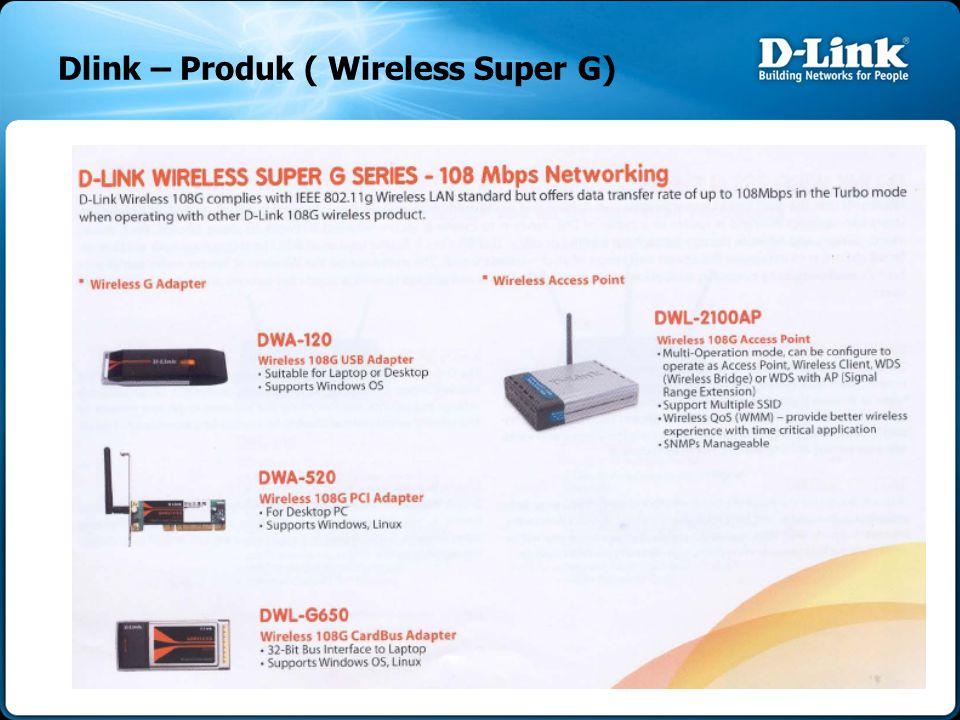 Dlink – Produk ( Wireless Super G)