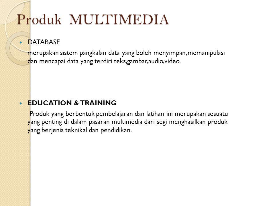 Produk MULTIMEDIA DATABASE merupakan sistem pangkalan data yang boleh menyimpan, memanipulasi dan mencapai data yang terdiri teks,gambar,audio,video.