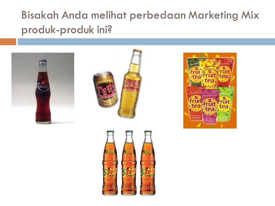 Bisakah Anda melihat perbedaan Marketing Mix produk-produk ini?