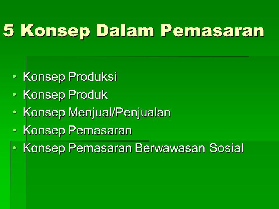 BAURAN PEMASARAN (MARKETING MIX) 4 P's :  PRODUK  PRICE  PLACE (DISTRIBUTION)  PROMOTION