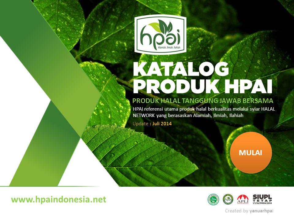 Created by yanuarhpai HPAI referensi utama produk halal berkualitas melalui syiar HALAL NETWORK yang berasaskan Alamiah, Ilmiah, Ilahiah PRODUK HALAL