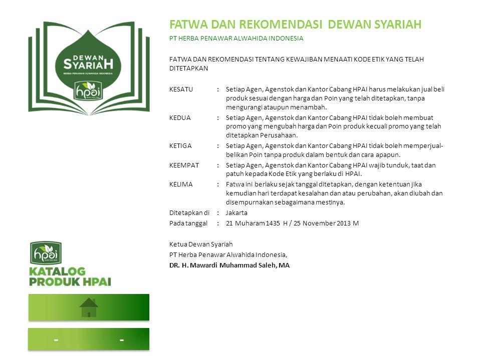 FATWA DAN REKOMENDASI DEWAN SYARIAH PT HERBA PENAWAR ALWAHIDA INDONESIA FATWA DAN REKOMENDASI TENTANG KEWAJIBAN MENAATI KODE ETIK YANG TELAH DITETAPKA