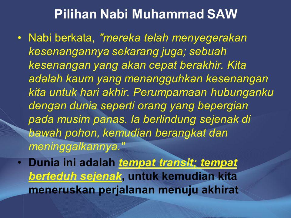 Pilihan Nabi Muhammad SAW Nabi berkata,