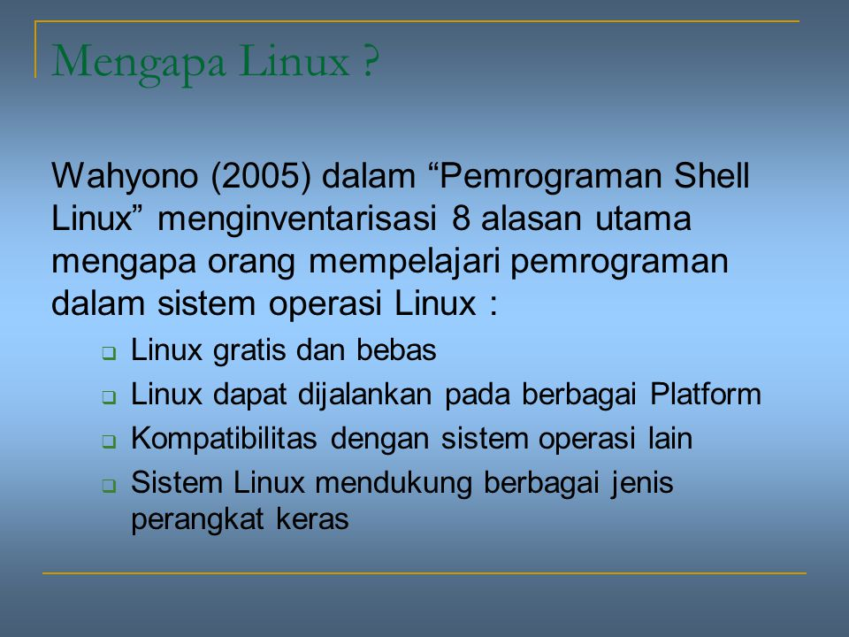 Mengapa Linux .