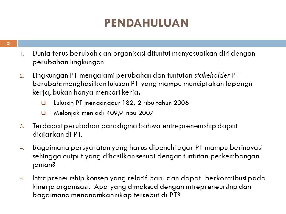OUTLINE PRESENTASI I. PENDAHULUAN 1. Konsep Terkait Intrapreneurship II. ANALISIS KONSEP DAN MODEL INTRAPRENEURSHIP 1. Analisis Variabel 2. Model Corp