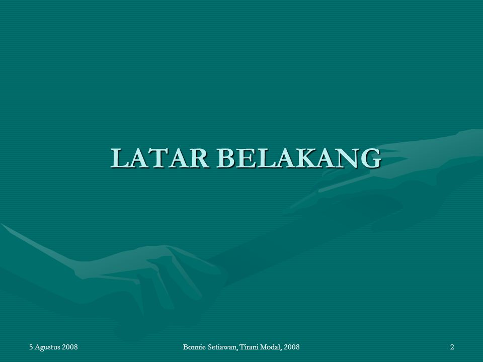 5 Agustus 2008Bonnie Setiawan, Tirani Modal, 200843 Substansi UU PM (2) Pasal 7 (1) Pemerintah tidak akan melakukan tindakan nasionalisasi atau pengambilalihan hak kepemilikan penanam modal, kecuali dengan undang-undang.