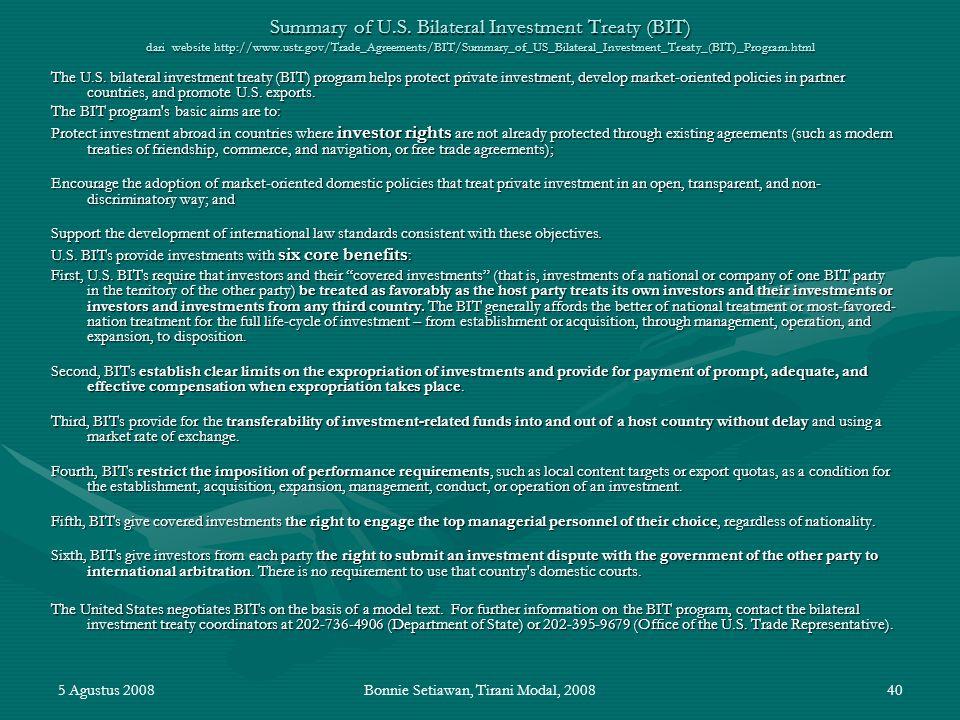 5 Agustus 2008Bonnie Setiawan, Tirani Modal, 200840 Summary of U.S. Bilateral Investment Treaty (BIT) dari website http://www.ustr.gov/Trade_Agreement