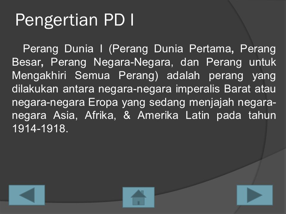 Sebab-Sebab PD I 1.Sebab Umum a.