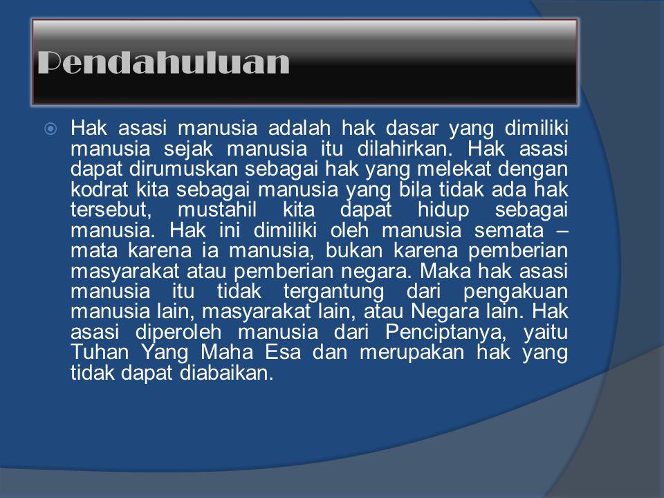 B.Perkembangan pemikiran HAM di Indonesia: Secara garis besar, profesor.