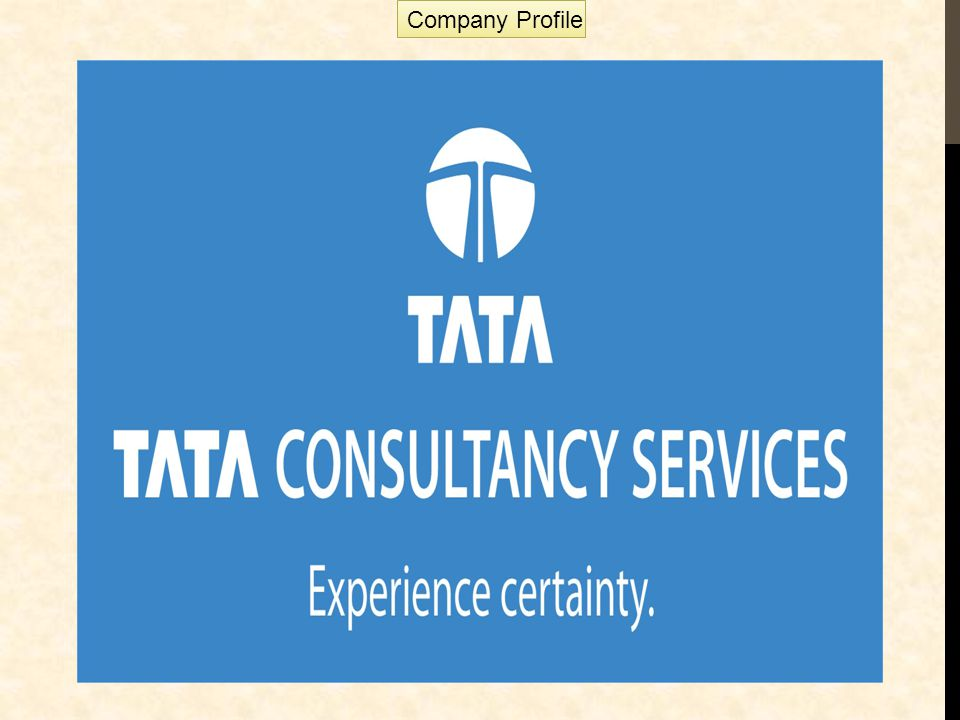 Tata Consultancy Services adalah sebuah perusahaan teknologi informasi India yang terbesar di Asia, layanan yang ditawarkan antara lain penyedia layanan call center bagi perusahaan, pusat penelitian perangkat lunak, service and application development, technology maintenance, serta business process outsourcing (BPO).