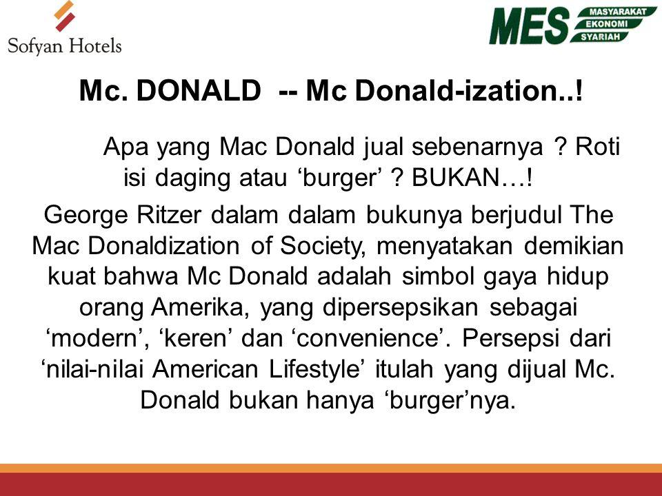 Apa yang Mac Donald jual sebenarnya . Roti isi daging atau 'burger' .