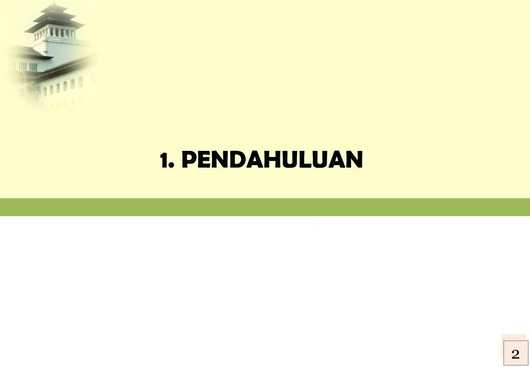 1. PENDAHULUAN 3 2 2