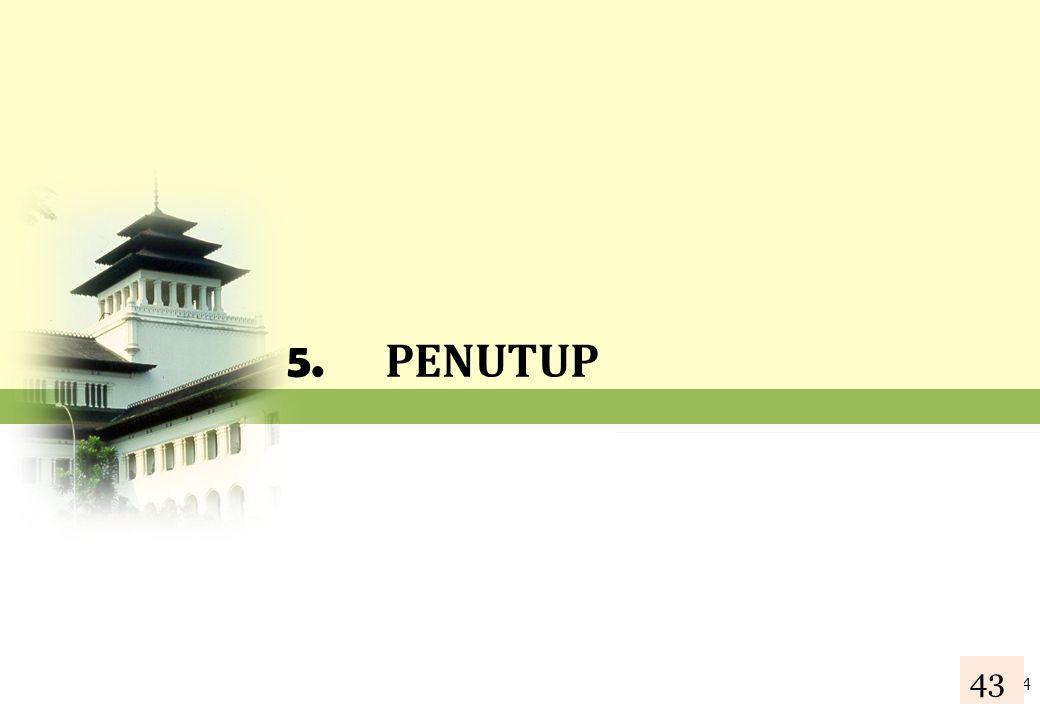 5. PENUTUP 44 43