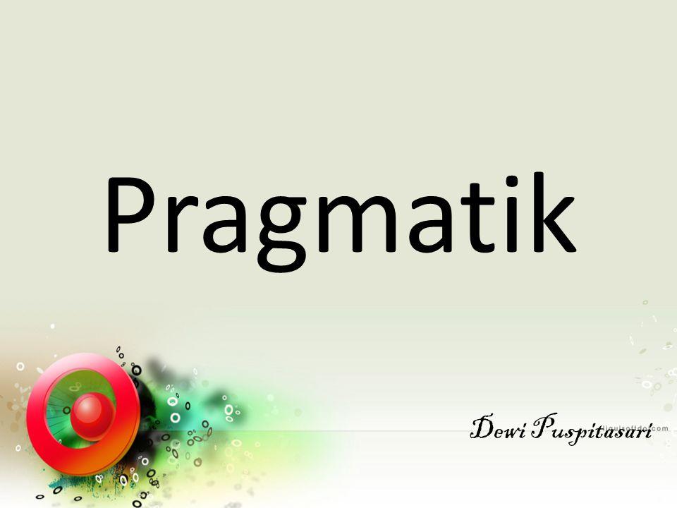 Pragmatik Dewi Puspitasari