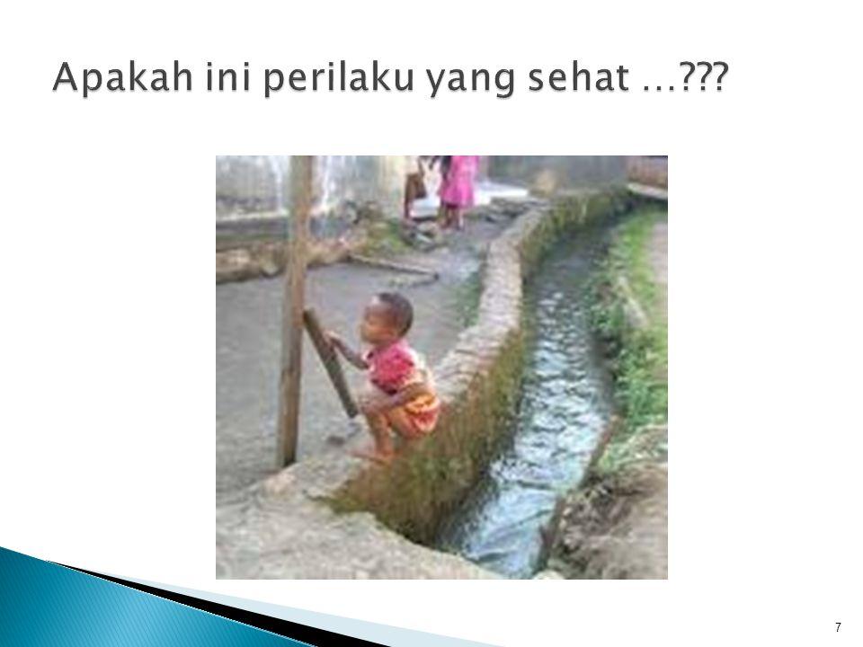 Adalah : Jika sampah, air limbah & tinja dibuang secara benar MEBUANG SAMPAH SEMBARANGAN DI TEMPAT UMUM MERUPAKAN PERBUATAN YANG MEMALUKAN 8