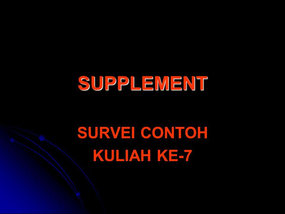 SUPPLEMENT SURVEI CONTOH KULIAH KE-7