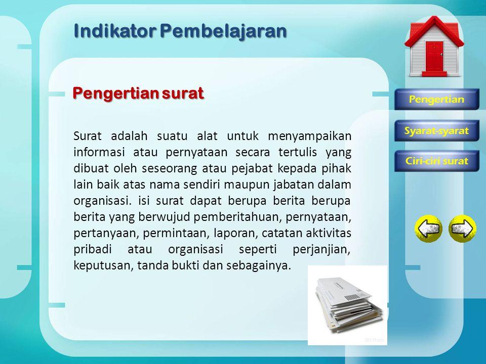 Materi Pembelajaran Syarat-syarat surat 1.memahami prosedur surat menyurat 2.