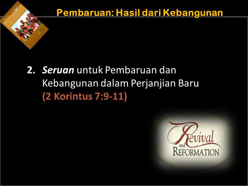 b Understand the purposes of marriage Pembaruan: Hasil dari Kebangunan 2.