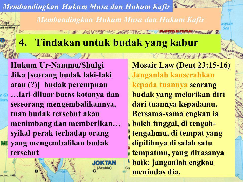 4.Tindakan untuk budak yang kabur Hukum Ur-Nammu/Shulgi Jika [seorang budak laki-laki atau (?)] budak perempuan …lari diluar batas kotanya dan seseorang mengembalikannya, tuan budak tersebut akan menimbang dan memberikan… syikal perak terhadap orang yang mengembalikan budak tersebut Mosaic Law (Deut 23:15-16) Janganlah kauserahkan kepada tuannya seorang budak yang melarikan diri dari tuannya kepadamu.
