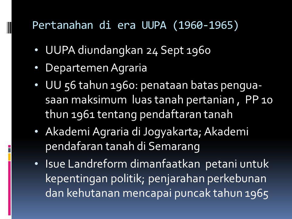 Sejarah UU 5/1960  Tgl 24 September 1960 disahkan presiden Sukarno  Perubahan fundamental : struktur perangkat hukum, konsepsi yang mendasarinya dan isi.