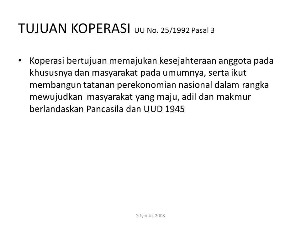 Sriyanto, 2008 TUJUAN KOPERASI UU No.