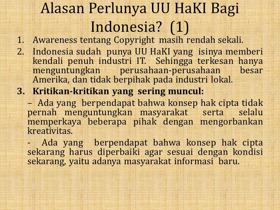 Alasan Perlunya UU HaKI Bagi Indonesia.