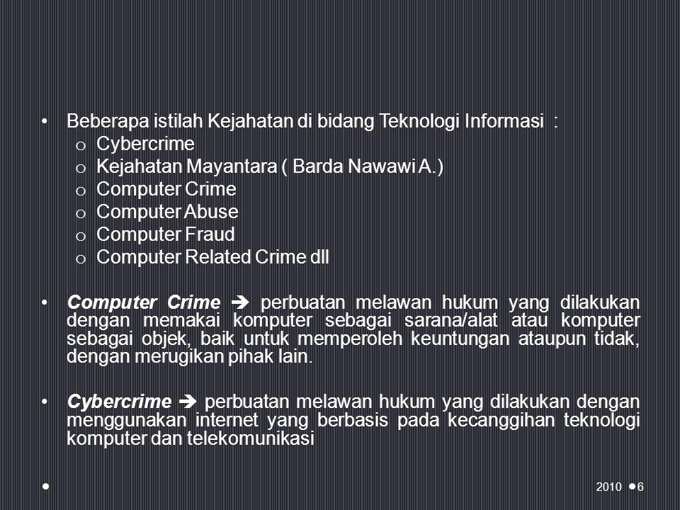 Contoh kasus Kata sandi seseorang dicuri ketika terhubung ke sistem jaringan dan ditiru atau digunakan oleh pencuri.