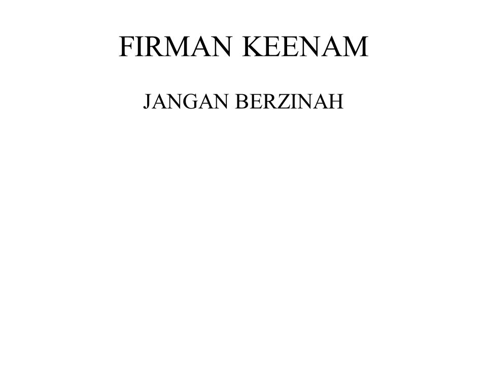 FIRMAN KEENAM JANGAN BERZINAH