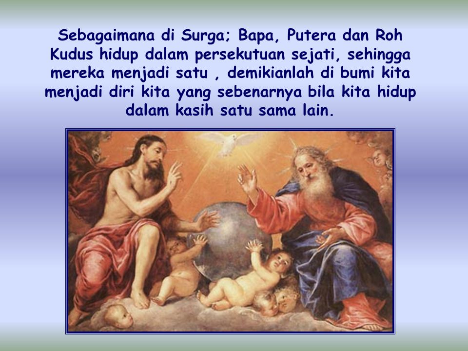 Inilah hukum Surga , hidup Allah Tritunggal yang telah dibawa ke dunia, inti dari Injil.