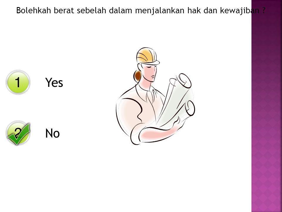 Yes No Bolehkah seseorang itu menuntut hak terlebih dahulu sebelum menunaikan kewajibannya ?