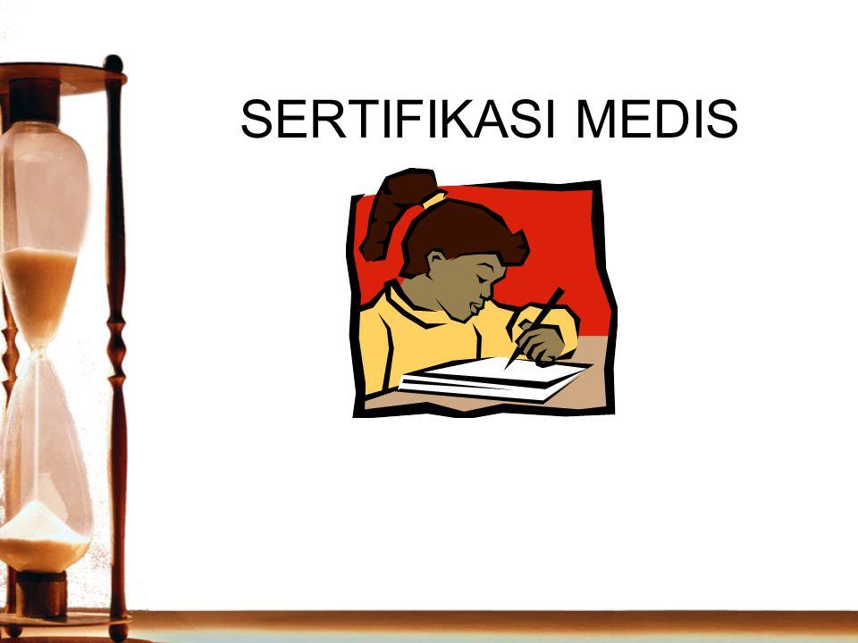 SERTIFIKASI MEDIS