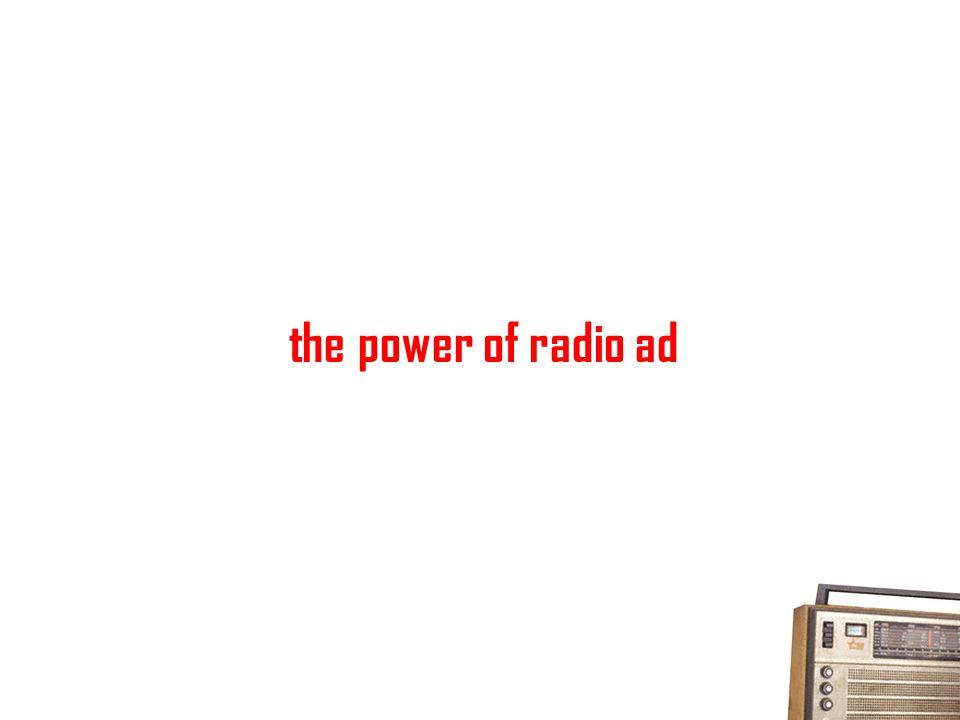 the power of radio ad