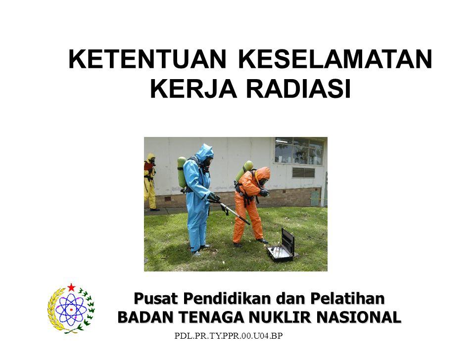 PDL.PR.TY.PPR.00.U04.BP 22  INVENTARISASI Peralatan Radiasi  Hasil Pemeriksaan Peralatan Radiasi  DOSIS radiasi Personil  Hasil Pemantauan KESEHATAN Personil  PENYIMPANAN Zat Radioaktif  PENGANGKUTAN Zat Radioaktif DIBUAT DIPELIHARA DISIMPAN Dokumen/Bukti Pelaksanaan Kegiatan Pemanfaatan Tenaga Nuklir REKAMAN