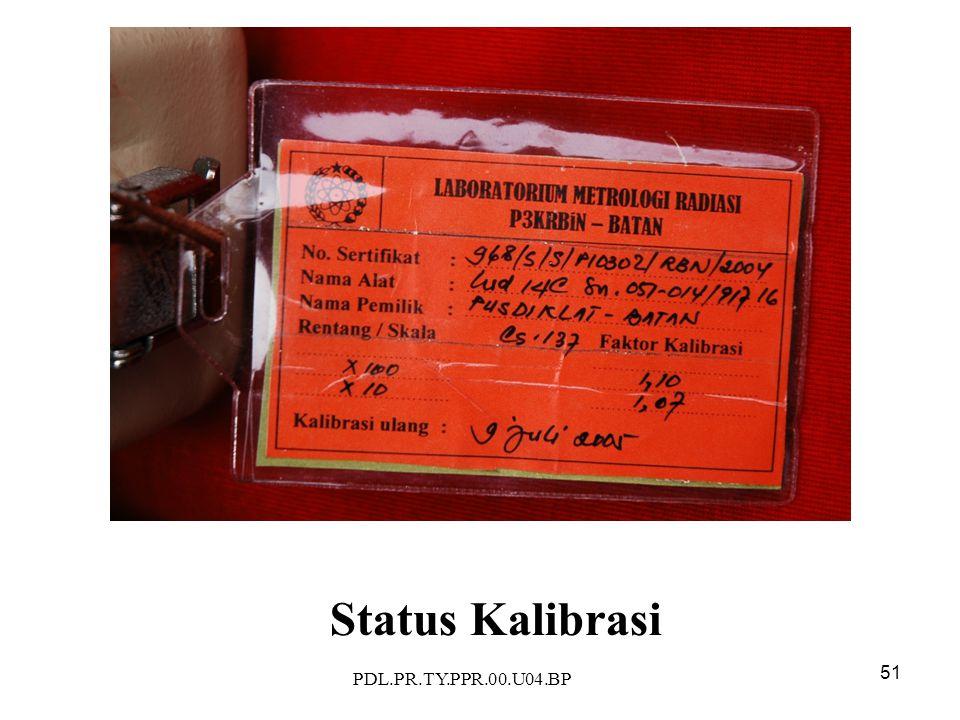PDL.PR.TY.PPR.00.U04.BP 51 Status Kalibrasi