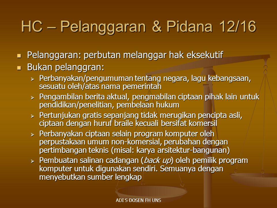 HC – Pelanggaran & Pidana 12/16 Pelanggaran: perbutan melanggar hak eksekutif Pelanggaran: perbutan melanggar hak eksekutif Bukan pelanggran: Bukan pe