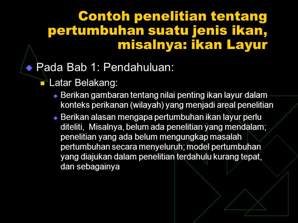 Contoh (Lanjutan) ………………….. Pada Bab 1: (lanjutan) …..