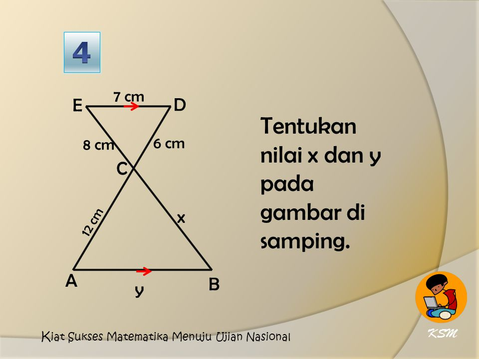 Tentukan nilai x dan y pada gambar di samping.