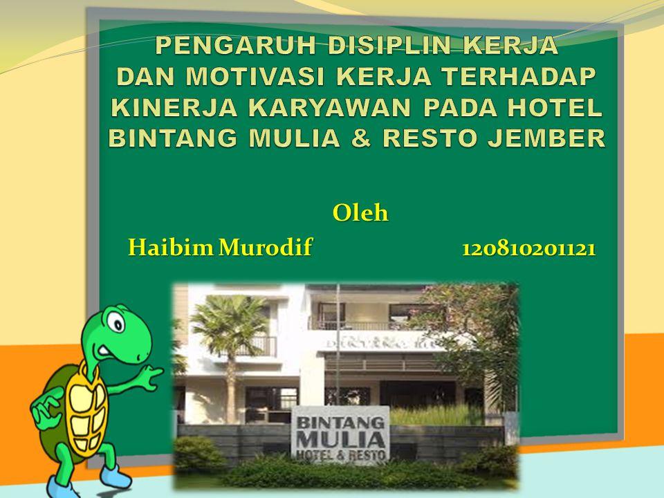 Oleh Haibim Murodif 120810201121