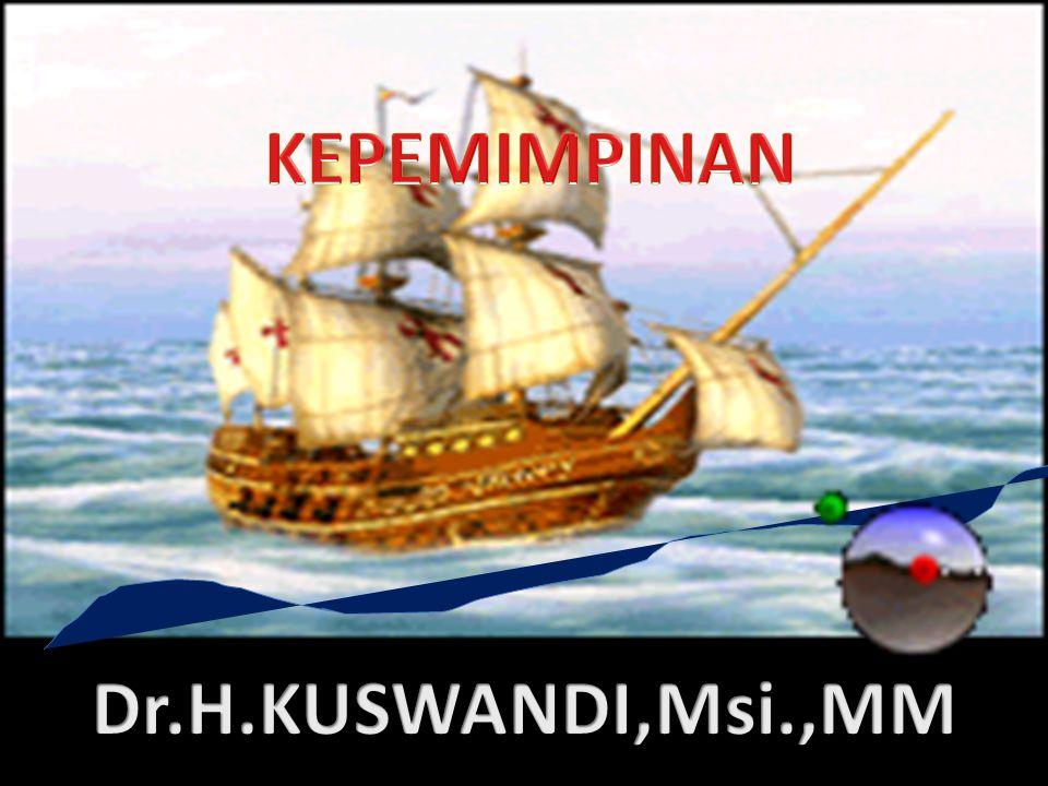 M EMASUKI ABAD KE -21, KEBERADAAN SUPER LEADERSHIP LEBIH DIPERLUKAN LAGI DI BANDINGKAN DENGAN ABAD - ABAD SEBELUMNYA (L AU T ZU ) KEPEMIMPINAN