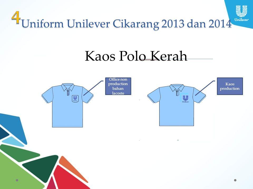 Uniform Unilever Cikarang 2013 dan 2014 Kaos Polo Kerah Office non production bahan lacoste Kaos production