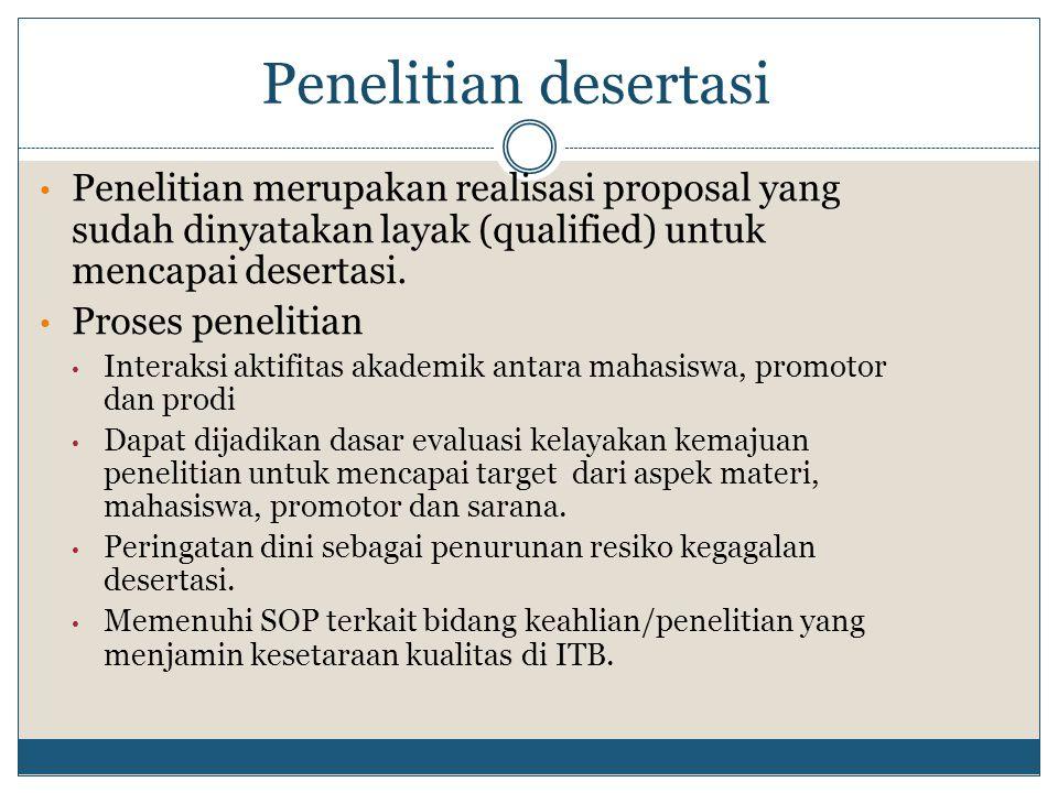 Penelitian merupakan realisasi proposal yang sudah dinyatakan layak (qualified) untuk mencapai desertasi. Proses penelitian Interaksi aktifitas akadem
