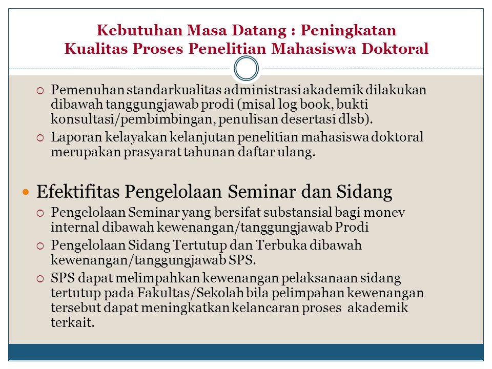  Pemenuhan standarkualitas administrasi akademik dilakukan dibawah tanggungjawab prodi (misal log book, bukti konsultasi/pembimbingan, penulisan dese