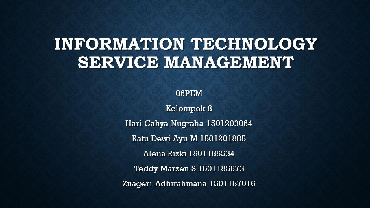 LIMA BAGIAN SIKLUS ITIL Service Operation merupakan tahapan lifecycle yang mencakup semua kegiatan operasional harian pengelolaan layanan-layanan TI.
