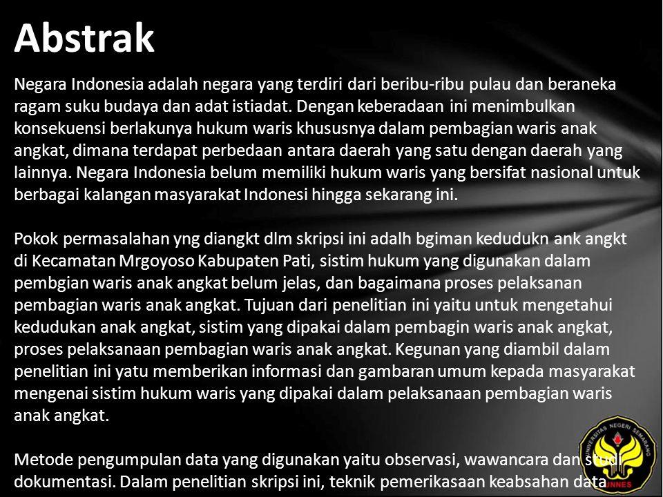 Abstrak Negara Indonesia adalah negara yang terdiri dari beribu-ribu pulau dan beraneka ragam suku budaya dan adat istiadat.