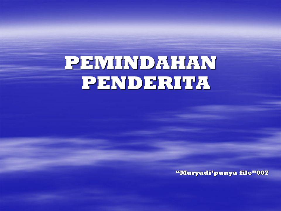 """PEMINDAHAN PENDERITA """"Muryadi'punya file""""007"""