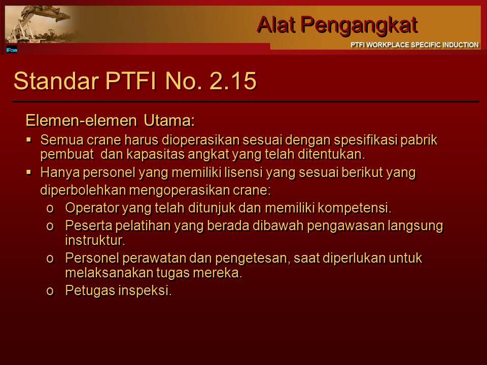Alat Pengangkat Standar PTFI No.