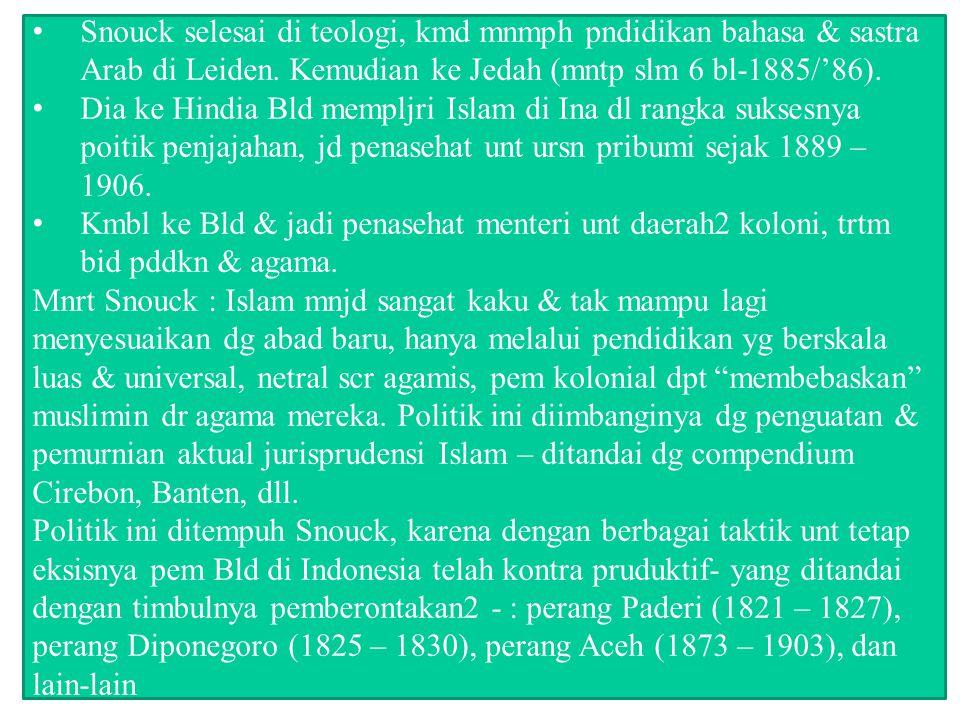 Pem Bld di bid agama bersikap netral terhadap agama (Ps 119 RR (Ps 173 IS), akantetapi prakteknya mereka campur tangan a l sbb : Mengatur peradilan agama (sejak 1882); Menempatkan Penghulu sebagai penasehat peradilan umum; Pengawasan terhadap ntcr bagi orang Islam 1905; Ordonansi Perkawinan di Jawa & Madura 1929, diubah 1931; Ordonansi Perkawinan di Luar Jawa 1932: Pengawasan terhadap pendidikan Islam; Ordonansi Guru 1905, diubah 1925; Pengawasan terhadap kas masjid, sejak 1893; Pengawasan penyelenggaraan ibadah haji